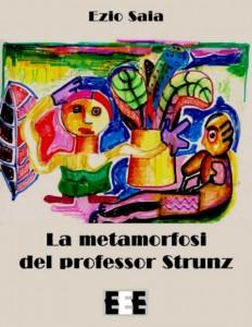 la metamorfosi del professor strunz