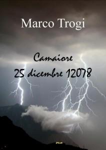 Camaiore, 25 dicembre 12078 - Fantascienza