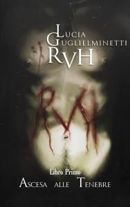RVH - Ascesa alle Tenebre