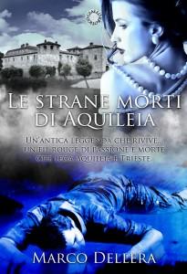 Le strane morti di Aquileia