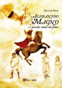 Alessandro Magno e i prescelti