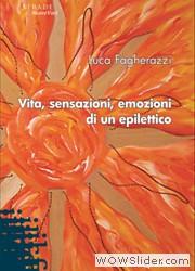 Vita, sensazioni, emozioni di un epilettico